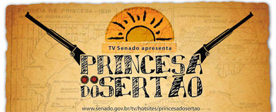 Documentário (TV Senado): Princesa do Sertão